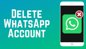 how to delelet whatsapp account
