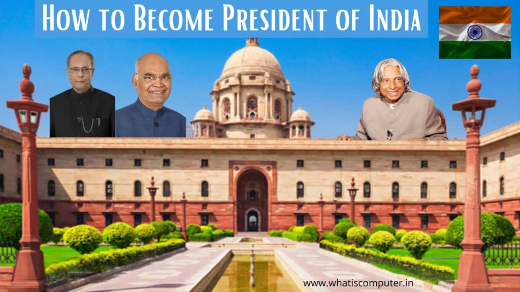 How to Become President of India